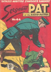 Sergeant Pat of the Radio-Patrol (Atlas, 1948 series) #44